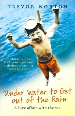 Underwater to Get out of the Rain: An Odyssey in Search of Shores