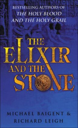 The Elixir and the Stone: The Tradition of Magic and Alchemy