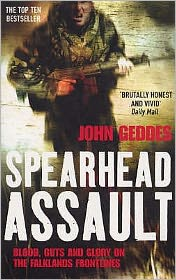 Spearhead Assault: Blood, Guts and Glory on the Falklands Frontline