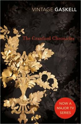 The Cranford Chronicles: Cranford / Mr. Harrison's Confessions / My Lady Ludlow