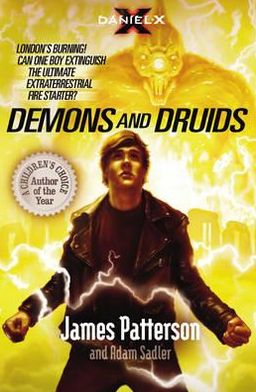 Demons and Druids (Daniel X Series #3)