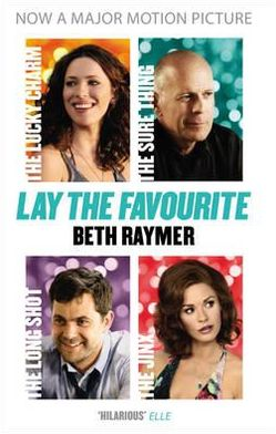 Lay the Favourite: A True Story about Playing to Win in the Gambling Underworld