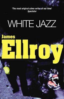 White Jazz (L.A. Quartet #4)