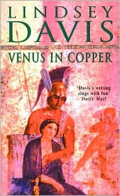 Venus in Copper (Marcus Didius Falco Series #3)