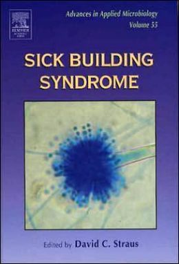 Advances in Applied Microbiology: Sick Building Syndrome