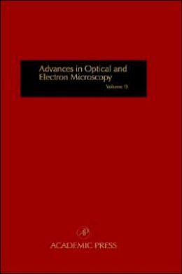 Advances in Optical and Electron Microscopy: Volume 13