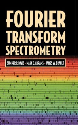 Fourier Transform Spectrometry