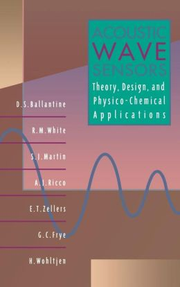 Acoustic Wave Sensors: Theory, Design, & Physico-Chemical Applications