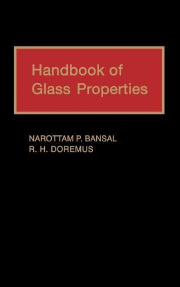 Handbook of Glass Properties