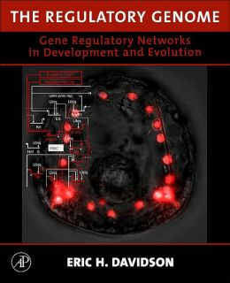 The Regulatory Genome: Gene Regulatory Networks In Development And Evolution