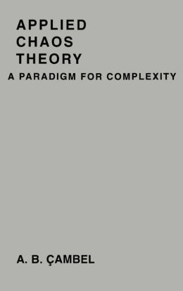 Applied Chaos Theory: A Paradigm for Complexity
