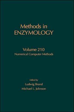 Numerical Computer Methods: Volume 210: Numerical Computer Methods