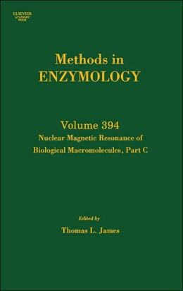 Nuclear Magnetic Resonance of Biological Macromolecules, Part C: Methods in Enzymology