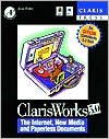 ClarisWorks: The Internet, New Media, and Paperless Documents