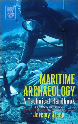 Maritime Archaeology, 2nd Edition