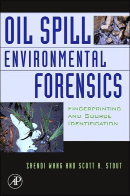 Oil Spill Environmental Forensics: Fingerprinting and Source Identification
