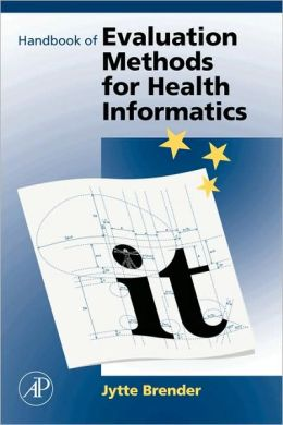Handbook of Evaluation Methods for Health Informatics
