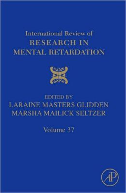 International Review of Research in Mental Retardation