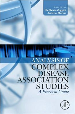 Analysis of Complex Disease Association Studies: A Practical Guide