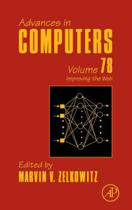 Advances in Computers: Improving the Web