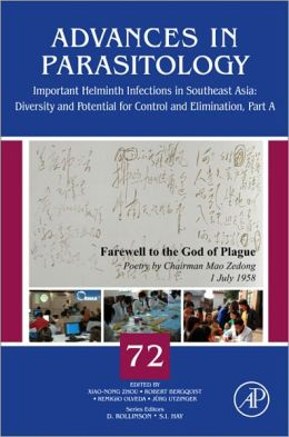Important Helminth Infections in Southeast Asia: Diversity and Potential for Control and Elimination, Part A