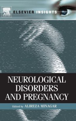 Neurological Disorders and Pregnancy