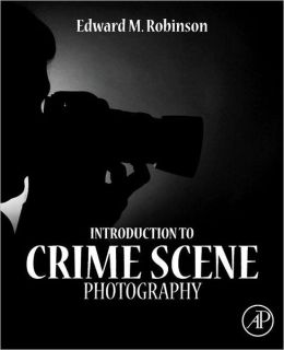 Introduction to Crime Scene Photography