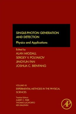 Single-Photon Generation and Detection: Physics and Applications