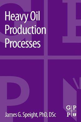 Heavy Oil Production Processes