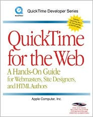 QuickTime for the Web: A Hands-On Guide