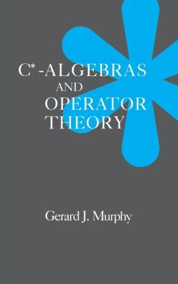 C*-Algebras and Operator Theory
