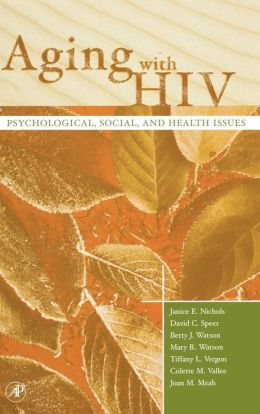 Aging with HIV: Psychological, Social, and Health Issues