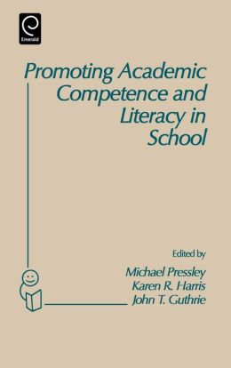 Promoting Academic Competence And Literacy In School
