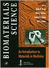 Biomaterials Science:: An Introduction to Materials in Medicine