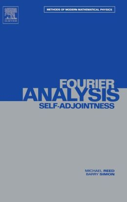 II: Fourier Analysis, Self-Adjointness