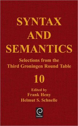 Syntax And Semantics, Volume 10