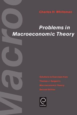 Problems In Macroeconomic Theory