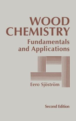 Wood Chemistry: Fundamentals and Applications