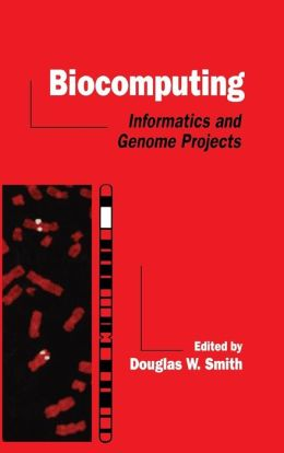 Biocomputing: Informatics and Genome Projects