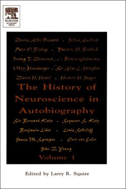 The History of Neuroscience in Autobiography