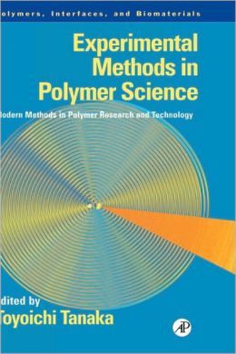 Experimental Methods in Polymer Science: Modern Methods in Polymer Research and Technology