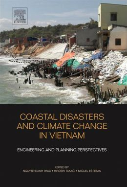 Coastal Disasters and Climate Change in Vietnam: Engineering and Planning Perspectives