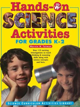 Hands-On Science Activities Grades