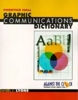 Graphic Communication Dictionary