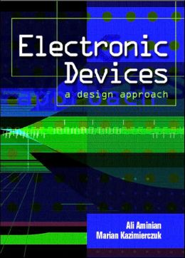 Electronic Devices: A Design Approach