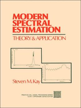 Modern Spectral Estimation: Theory and Application