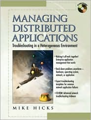 Managing Distributed Applications : Troubleshooting in a Heterogeneous Environment
