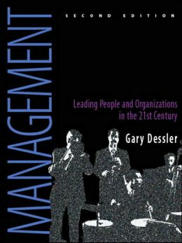 Management: Leading People and Organizations in the 21st Century
