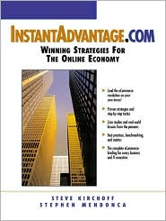 Instant Advantage.com: Winning Strategies for the Online Economy, 1/e
