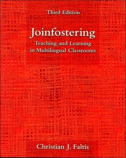 Joinfostering : Teaching and Learning in Multilingual Classrooms